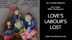 Loves Labor's Lost: November 8-12, Gifford Theatre